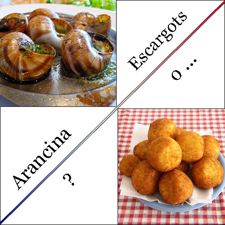 Escargots vs Arancina